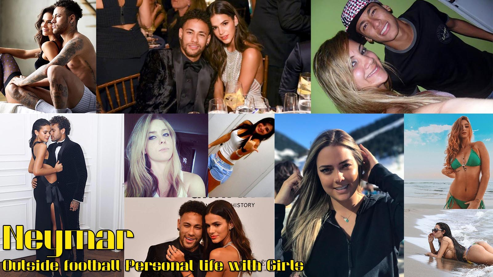 Neymar Outside football Personal life with Girls