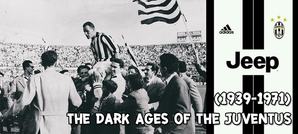 The Dark Ages of the Juventus