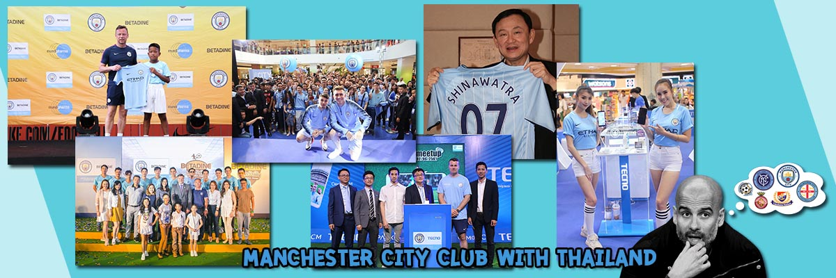 Manchester City Club with Thailand